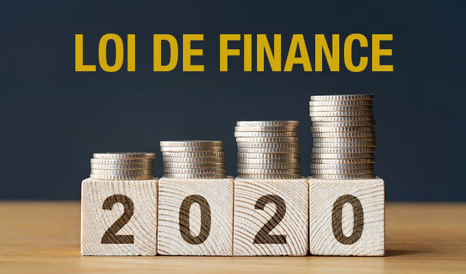 Les nouveautés de la loi de finance 2020